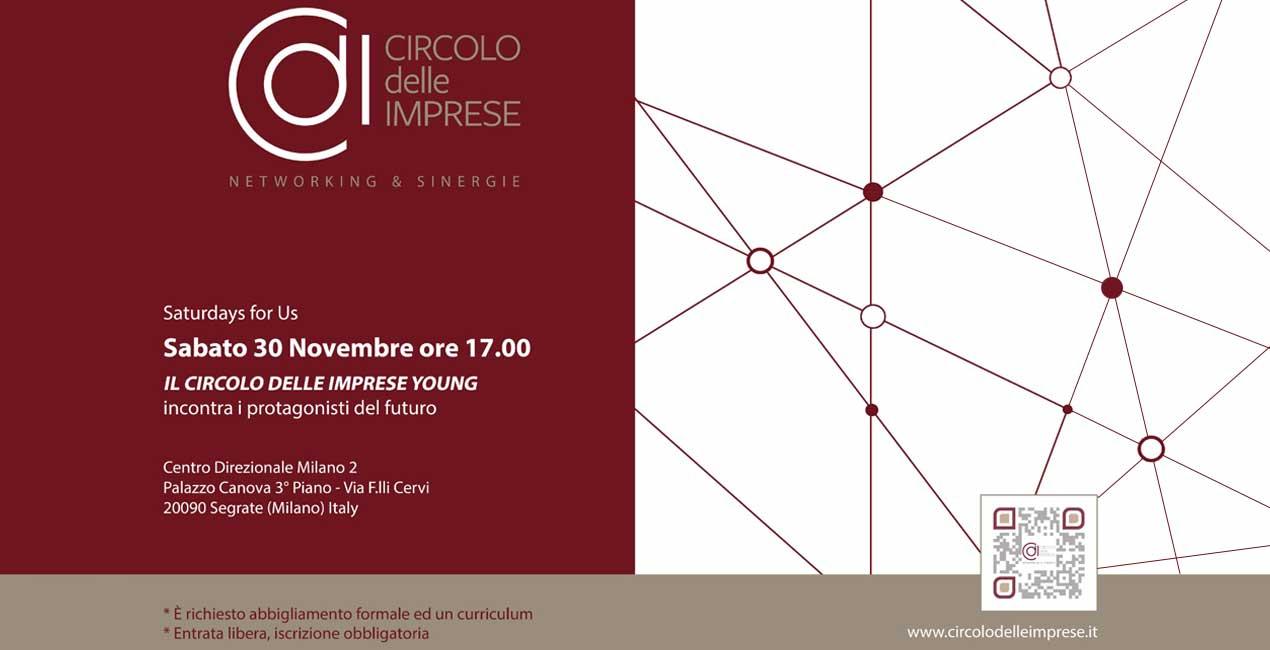 IL CIRCOLO DELLE IMPRESE YOUNG, Saturday for Us